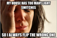 first-world-problems-too-many-light-switches